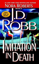 Imitation In Death ebook by J. D. Robb,Nora Roberts