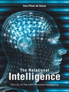 The Relational Intelligence ebook by Ivan Pitzer de Souza
