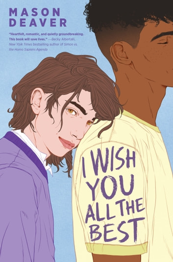 I Wish You All the Best ebook by Mason Deaver