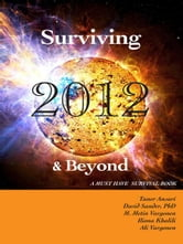 Surviving 2012 & Beyond - A Must Have Survival Book ebook by Taner Ansari,M. Metin Vargonen,Iliona Khalili,Ali Vargonen