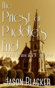 The Priest at Puddle's End ebook by Jason Blacker