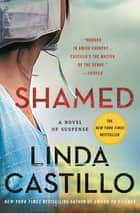 Shamed - A Novel of Suspense ebook by Linda Castillo