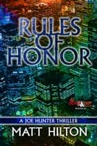 Rules of Honor ebook by Matt Hilton
