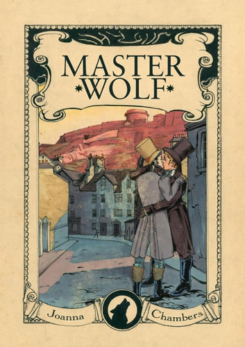 Master Wolf - Capital Wolves duet, #2 ebook by Joanna Chambers