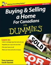 Buying and Selling a Home For Canadians For Dummies ebook by Kobo.Web.Store.Products.Fields.ContributorFieldViewModel