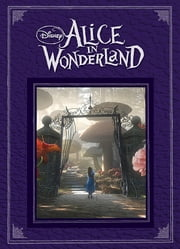 Alice in Wonderland ebook by Disney Press