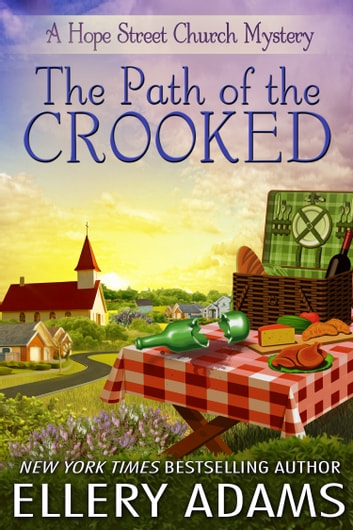The Path of the Crooked ebook by Ellery Adams