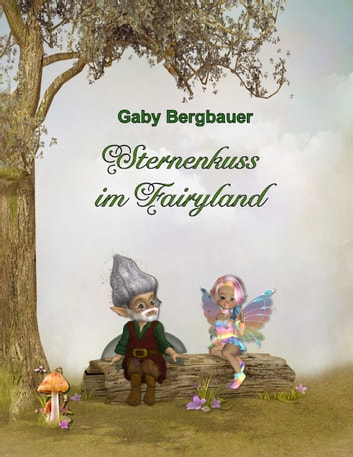 Sternenkuss im Fairyland ebook by Gaby Bergbauer