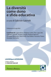 La diversità come dono e sfida educativa ebook by Gabriele Gabrielli,AA. VV.
