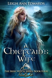 The Chieftain's Wife ebook by Leigh Ann Edwards