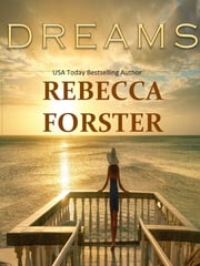 Dreams ebook by Rebecca Forster