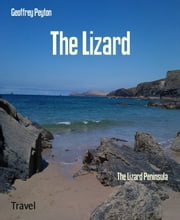 The Lizard - The Lizard Peninsula ebook by Geoffrey Peyton
