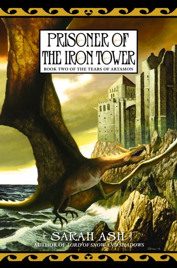 Prisoner of the Iron Tower eBook by Sarah Ash