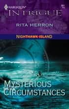 Mysterious Circumstances ebook by Rita Herron