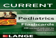 Lange CURRENT Pediatrics Flashcards ebook by William Hay,Maya Bunik,Meghan Treitz