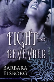 Fight To Remember ebook by Barbara Elsborg