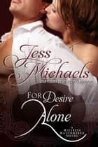 For Desire Alone ebook by