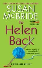 To Helen Back ebook by Susan McBride