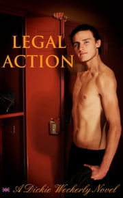Legal Action ebook by Dickie Weckerly