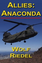 Allies: Anaconda ebook by Wolf Riedel