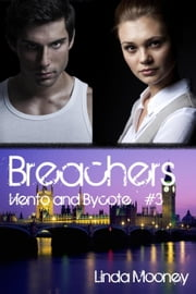 Breachers: Viento and Bycote - Breachers, #3 ebook by Linda Mooney