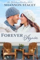 Forever Again ebook by Shannon Stacey