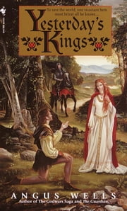 Yesterday's Kings ebook by Angus Wells