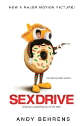 Sex Drive ebook by Andy Behrens