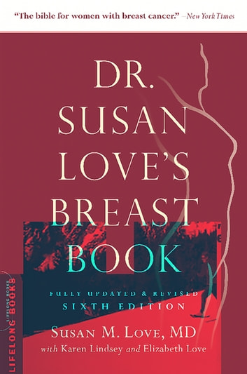 Dr. Susan Love's Breast Book ebook by Susan M. Love