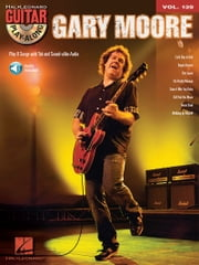 Gary Moore - Guitar Play-Along Volume 139 ebook by Gary Moore