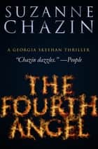 The Fourth Angel ebook by Suzanne Chazin