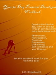 30 Day Personal Development Program ebook by Lukas Engelbrecht