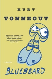 Bluebeard - A Novel ebook by Kurt Vonnegut