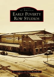 Early Poverty Row Studios ebook by Marc Wanamaker,E.J. Stephens