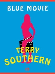 Blue Movie ebook by Terry Southern