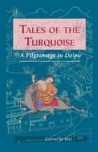 Tales of the Turquoise ebook by Corneille Jest