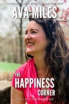The Happiness Corner: Reflections So Far ebook by Ava Miles