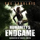 Humanity's Endgame audiobook by Eve Langlais