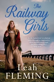 The Railway Girls ebook by Leah Fleming