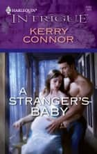 A Stranger's Baby ebook by Kerry Connor