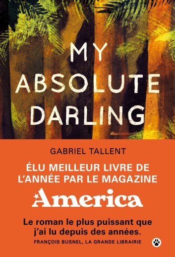 My Absolute Darling ebook by Gabriel Tallent
