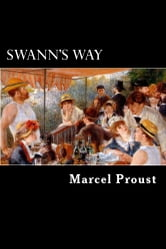 Swann's Way - Remembrance of Things Past, Vol I ebook by Marcel Proust