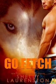 Go Fetch ebook by Shelly Laurenston