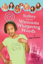 Sydney and the Wisconsin Whispering Woods ebook by Jean Fischer
