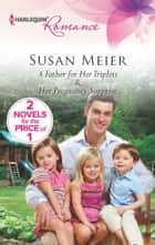 A Father for Her Triplets ebook by Susan Meier