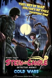 The Stein & Candle Detective Agency, Vol. 2: Cold Wars ebook by Michael Panush