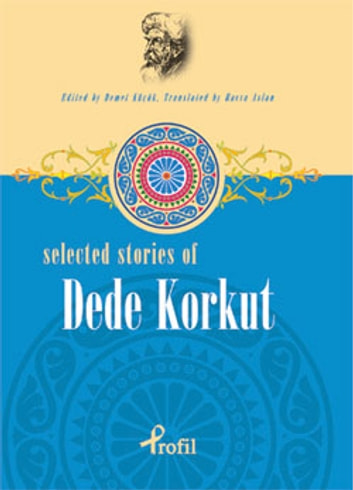 Selected stories of dede korkut ebook by 9789759966461 rakuten kobo selected stories of dede korkut ebook by fandeluxe Image collections