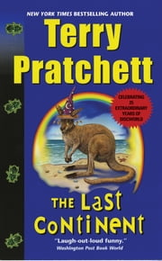 The Last Continent - A Novel of Discworld ebook by Terry Pratchett