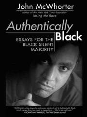 Authentically Black ebook by John McWhorter