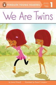 We Are Twins ebook by Laura Driscoll,Pascal Campion,Jesse Feldman
